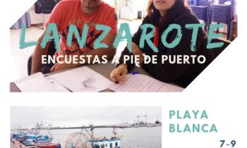 ENCUESTAS AL SECTOR PESQUERO ARTESANAL EN PLAYA BLANCA Y ARRECIFE LANZAROTE. 7-9.05.2018