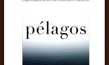 PÉLAGOS: ESPACIO PARA LA CIENCIA OCEÁNICA EN CANARIAS TENERIFE. 12-14.11.2018