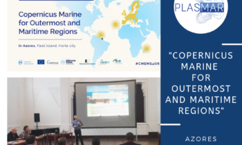 PLASMAR PROJECT AT THE 'COPERNICUS MARINE FOR OUTERMOST AND MARITIME REGIONS' AZORES. 6/7.06.2019